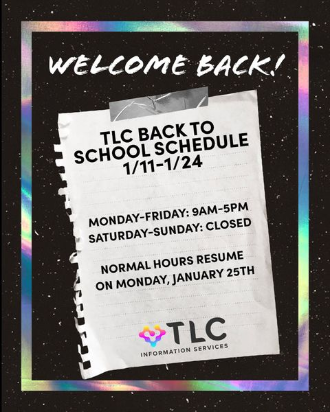 The TLC is open! Visit the 2nd floor of the library to access our resources and technology M-F 9am-5pm from 1/11-1/24. See you there! #TLCTuesday