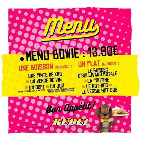 EXCLUSIVITE 📌  Vous connaissez le BOWIE ?  C'est notre menu à 13,90€ ! Il est valable tous les soirs ! En boisson au choix: une pinte de KRO/ un soft/ un jus/ un verre de vin + un plat au choix : la Poutine, le burger O'Sullivans Royale, le hot Dog ou le Veggie Dog ! 🌭  C'est tentant, non ? 😏  Il est a retrouvé avec le menu MORRISON et VAN HALEN au O'Sullivans Rebel !