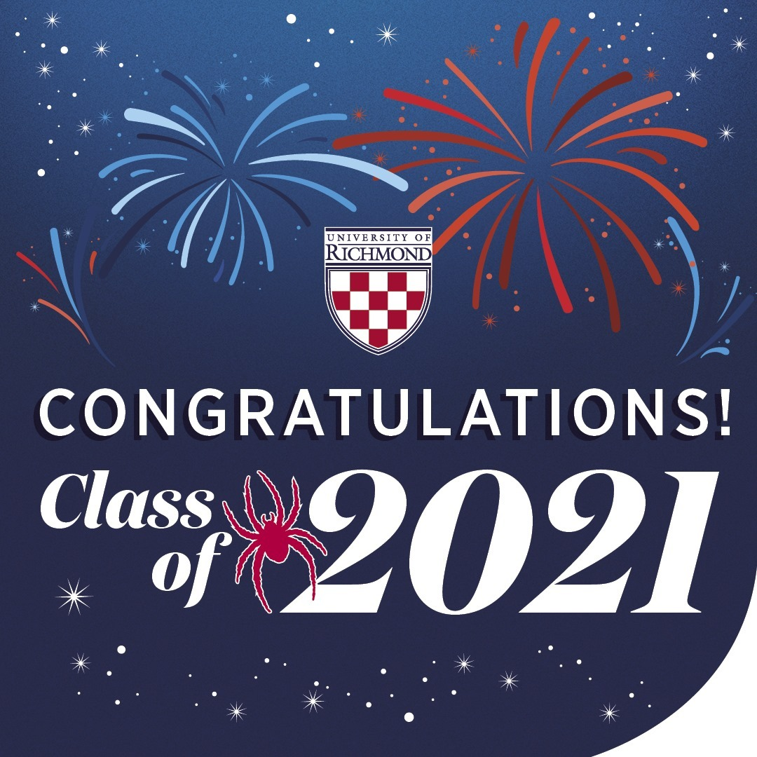 Commencement may look a little different this year, but we can still celebrate #Richmond2021 in style. Visit the link in bio or swipe up on our story to find a selection of logos, graphics, and printer-friendly, customizable signs so you can show your #SpiderPride. 🕷❤️💙